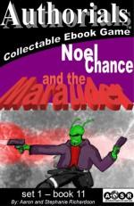 Authorials: Noel Chance and the Maurader - Aaron Richardson, Stephanie Richardson