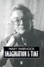 Imagination and Time - Mary Warnock