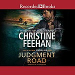 Judgment Road Audiobook – Unabridged Christine Feehan (Author),‎ Jim Frangione (Narrator),‎ Recorded Books (Publisher - Christine Feehan, Jim Frangione
