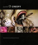 Cute & Creepy - Carrie Ann Baade, Nancy E. Hightower