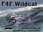 F4F Wildcat in Action - Aircraft Number 191 - Richard S. Dann, Don Greer, David Gebhardt, Darren Glenn