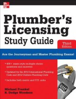 Plumber's Licensing Study Guide, Third Edition - Michael Frankel, R. Woodson, Woodson