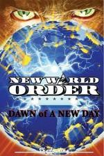 New World Order: Dawn Of A New Day - Gus Higuera, Giuseppe De Luca
