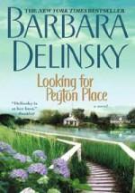 Looking for Peyton Place - Barbara Delinsky