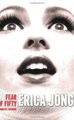 Fear of Fifty - Erica Jong