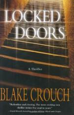Locked Doors - Blake Crouch