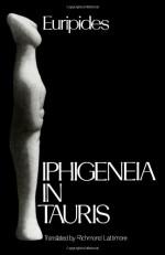 Iphigeneia in Tauris - Euripides, Richmond Lattimore