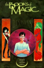 The Books of Magic, Vol. 1: Bindings - John Ney Rieber, Gary Amaro, Peter Gross, Jane Yolen