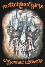 Matchbox Girls - Chrysoula Tzavelas