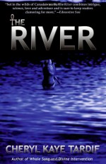 The River - Cheryl Kaye Tardif