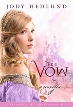 The Vow: A novella - Jody Hedlund