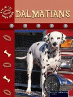 Dalmatians - Lynn M. Stone