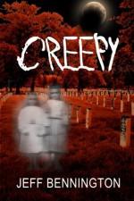 Creepy: The Full Collection - Jeff Bennington