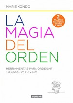 Magia del orden, La - Marie Kondo