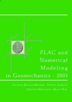 Flac and Numerical Modeling in Geomechanics 2003: Proceedings of the 3rd International Flac Symposium, Sudbury, Canada, 22-24 October 2003 - Brummer, R. Hart, R. Brummer, C. Detournay