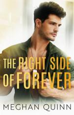 The Right Side of Forever - Meghan Quinn