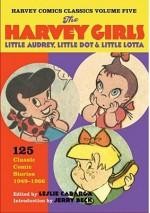 Harvey Comics Classics, Vol. 5: The Harvey Girls - Leslie Cabarga