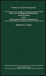 The Law of Dispute Resolution: Arbitration and Alternative Dispute Resolution - Margaret C. Jasper
