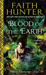 Blood of the Earth - Faith Hunter