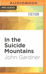 In the Suicide Mountains - John Gardner, Gary Dikeos