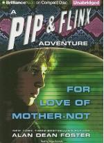 For Love of Mother-Not - Alan Dean Foster, Stefan Rudnicki