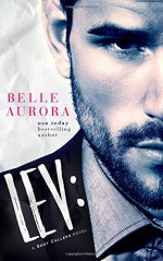 Lev: a Shot Callers novel (Volume 1) - Belle Aurora, TJ Hamilton, Hot Tree Editing, LM Creations