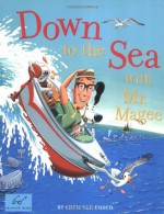 Down to the Sea with Mr. Magee - Chris Van Dusen