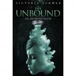 The Unbound - Victoria Schwab