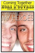 My Heroes (Hors d'Oeuvres) - Annemarie Hartnett