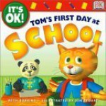 Tom's First Day of School - Beth Robbins