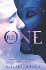 Plus One by Fama, Elizabeth (2014) Hardcover - Elizabeth Fama