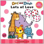 Dot And Dash Lots Of Love - Emma Dodd