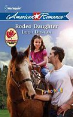 Rodeo Daughter - Leigh Duncan