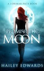 Promise the Moon - Hailey Edwards