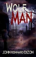 Wolf Man - John Reinhard Dizon, Barbara Legge