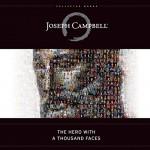 The Hero with a Thousand Faces - Joseph Campbell, Arthur Morey, John Lee, Susan Denaker, Brilliance Audio