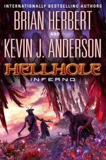 Hellhole Inferno - Brian Herbert, Kevin J. Anderson