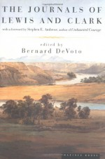 The Journals of Lewis and Clark (Lewis & Clark Expedition) - Stephen E. Ambrose, Bernard DeVoto, Meriwether Lewis, William Clark