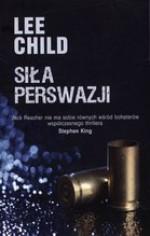 Siła perswazji - Lee Child, Paulina Braiter