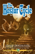 The Hastur Cycle - Chaosium, Ambrose Bierce, Robert W. Chambers, Karl Edward Wagner, James Blish, Arthur Machen, H.P. Lovecraft, Richard A. Lupoff, Ramsey Campbell, James Wade, August Derleth, Lin Carter
