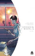 Broken World #2 - Christopher Peterson, Frank J. Barbiere