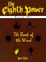 The Book of the Wind (The Eighth Power) - Paul Lytle