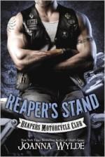 Reaper's Stand - Joanna Wylde