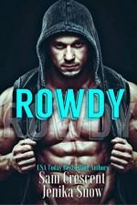 Rowdy (A Taboo Short) - Jenika Snow, Sam Crescent