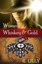 Women, Whiskey & Gold - R. Lilly, Autumn Dawn