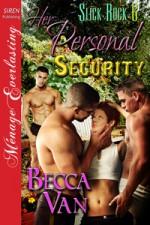 Her Personal Security - Becca Van