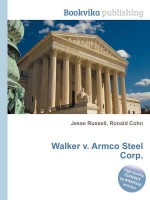 Walker V. Armco Steel Corp. - Jesse Russell, Ronald Cohn