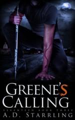 Greene's Calling (A Seventeen Series Novel: An Action Adventure Thriller Book 3) - AD Starrling