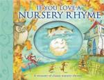 If You Love a Nursery Rhyme - Susanna Lockheart