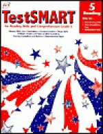 TestSMART for Reading Skills and Comprehension, Grade 5: Help for Basic Reading Skills, State Competency Tests, Achievement Tests - Lori Mammen